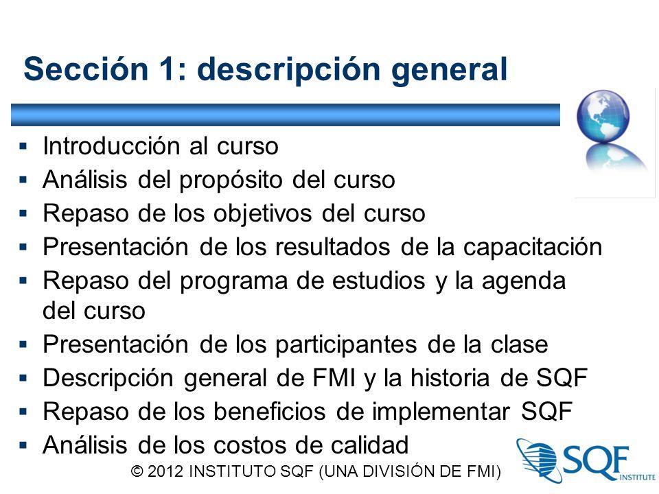 Sección 1: descripción general