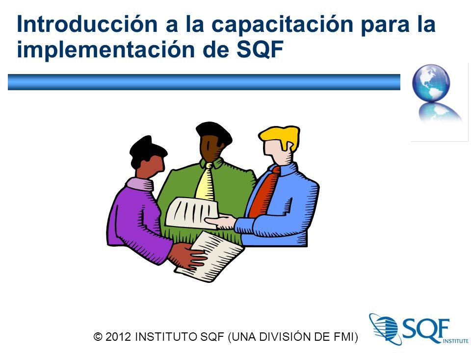 Introducción a la capacitación para la implementación de SQF