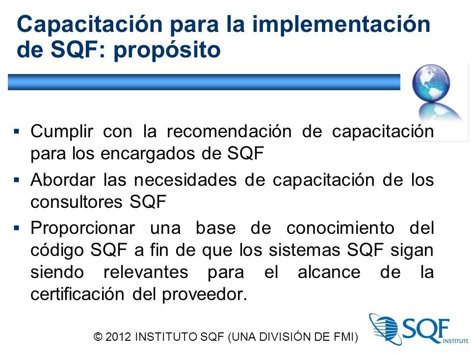 Capacitación para la implementación de SQF: propósito