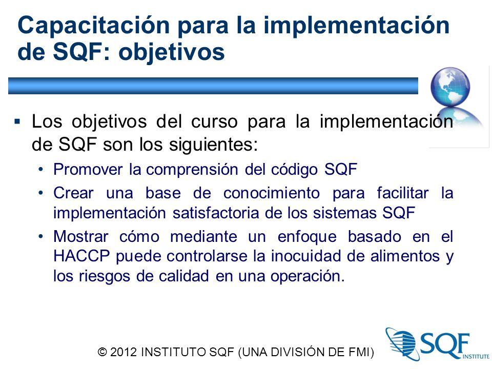 Capacitación para la implementación de SQF: objetivos