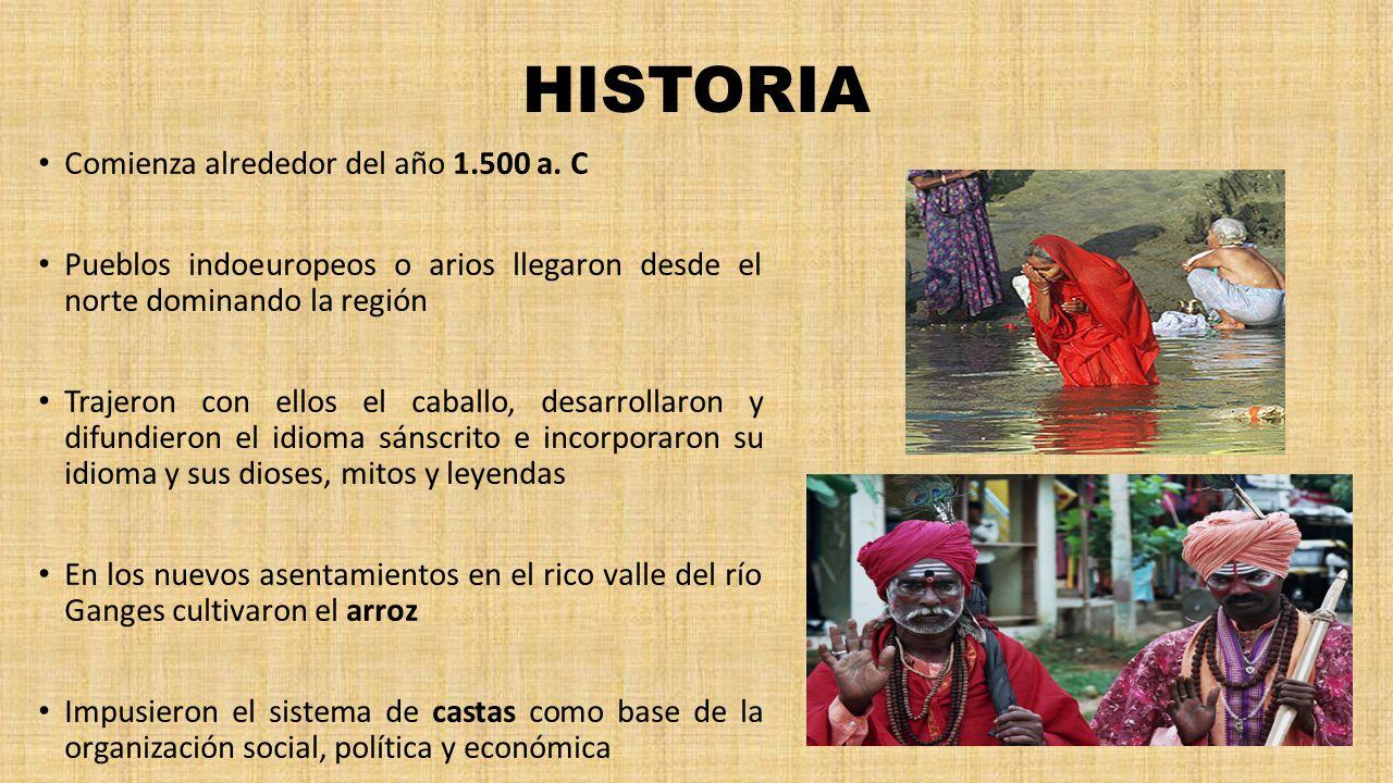 HISTORIA Comienza alrededor del año 1.500 a. C