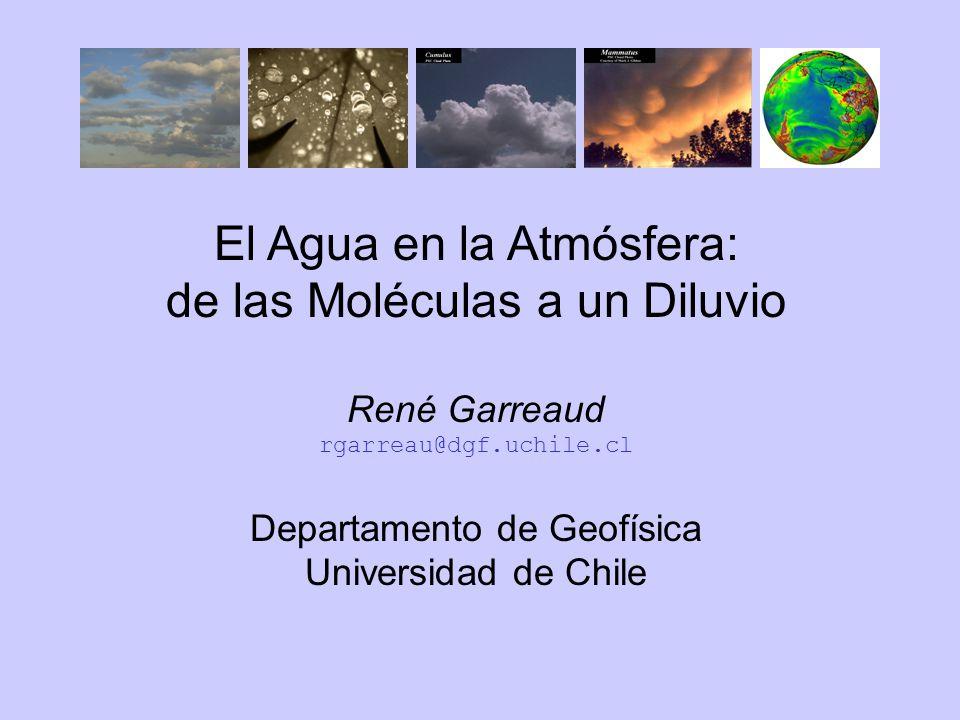 El Agua en la Atmósfera: de las Moléculas a un Diluvio