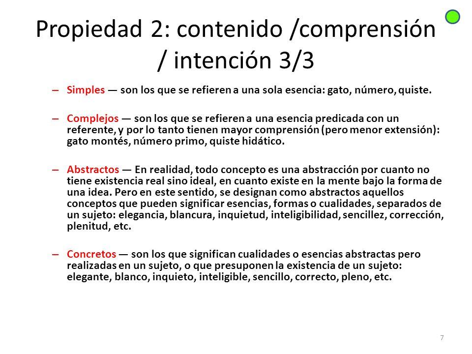 Propiedad 2: contenido /comprensión / intención 3/3