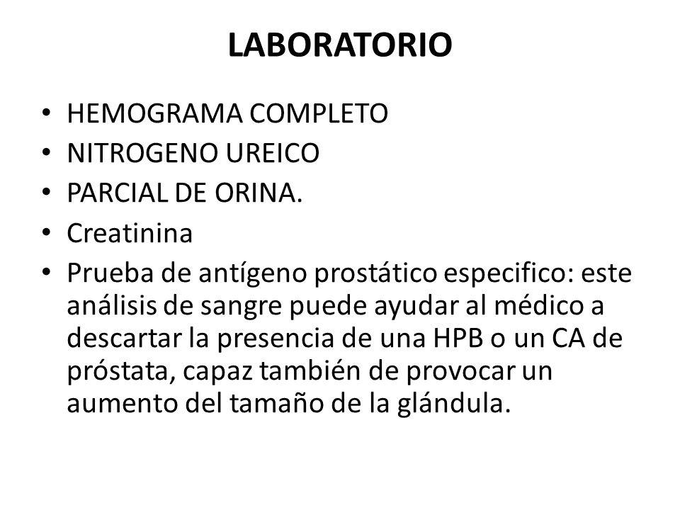 LABORATORIO HEMOGRAMA COMPLETO NITROGENO UREICO PARCIAL DE ORINA.