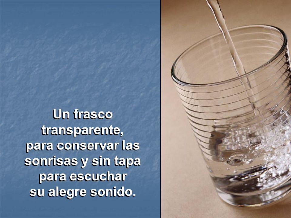 Un frasco transparente,