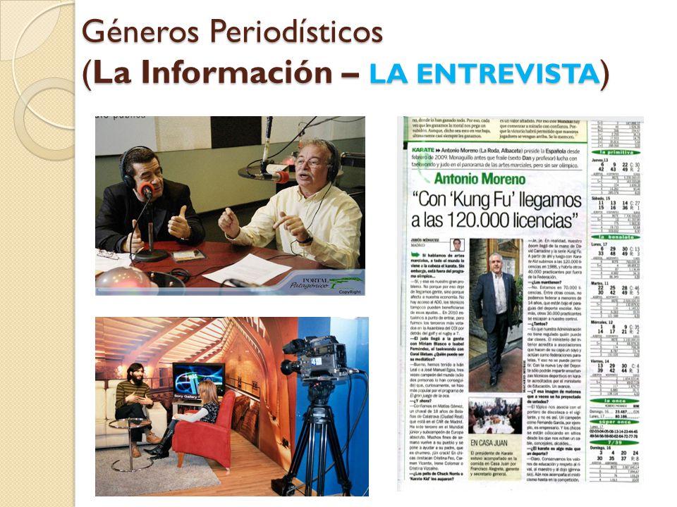 Géneros Periodísticos (La Información – LA ENTREVISTA)