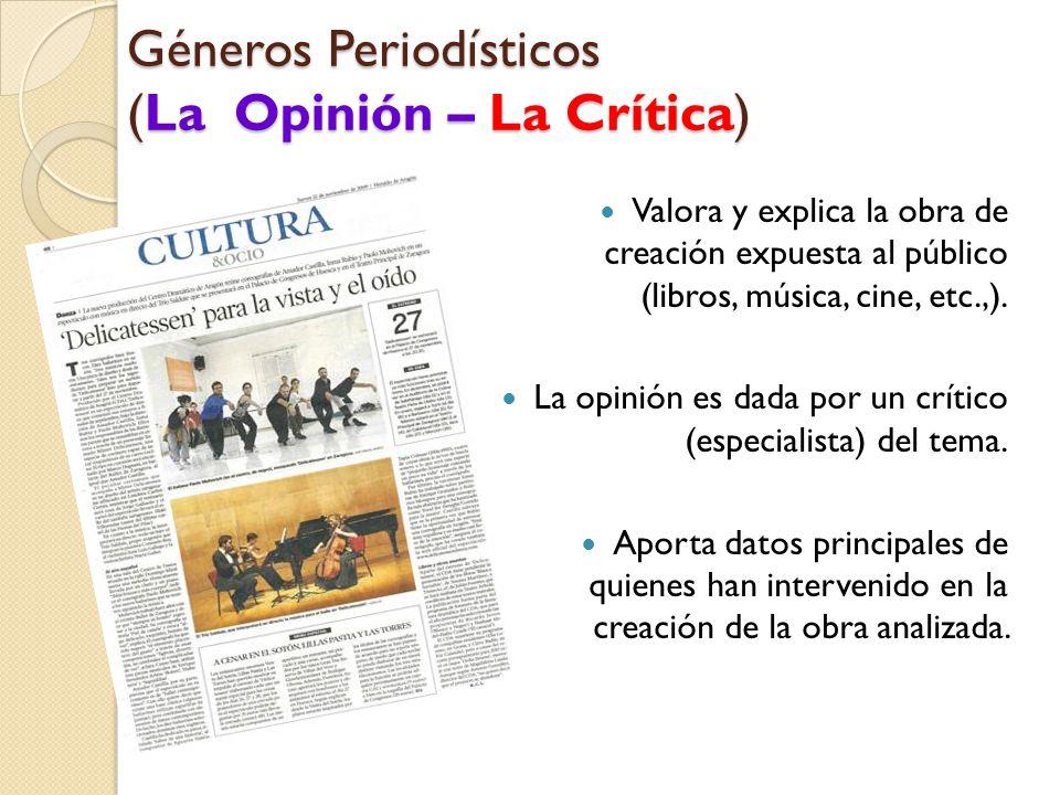 Géneros Periodísticos (La Opinión – La Crítica)