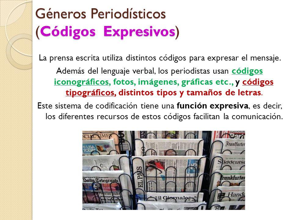 Géneros Periodísticos (Códigos Expresivos)