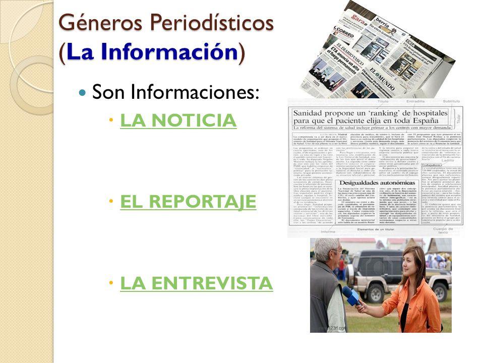 Géneros Periodísticos (La Información)