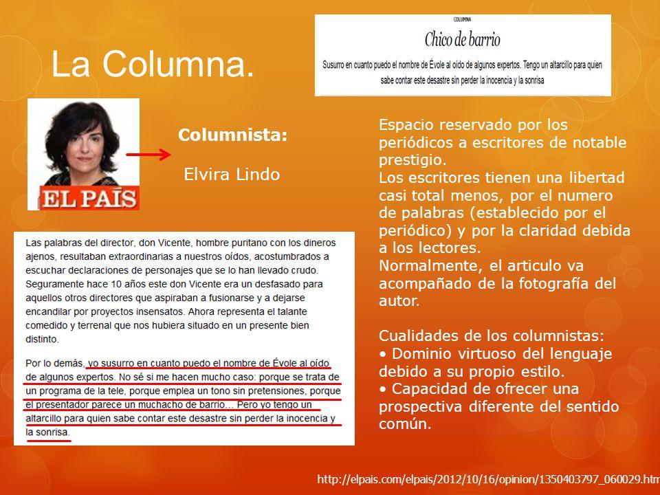 La Columna. Columnista: Elvira Lindo