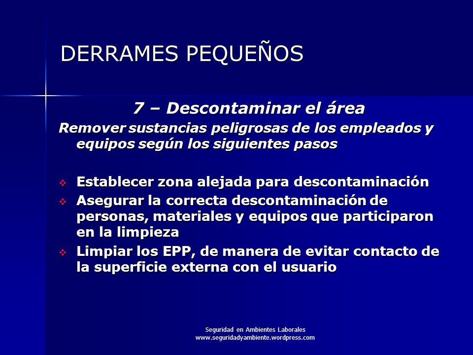 DERRAMES PEQUEÑOS 7 – Descontaminar el área