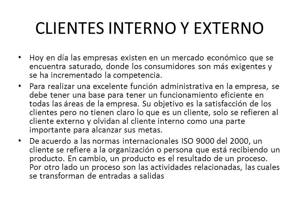clientes interno y externo ppt video online descargar