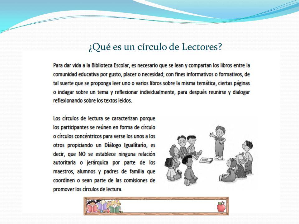 ¿Qué es un círculo de Lectores