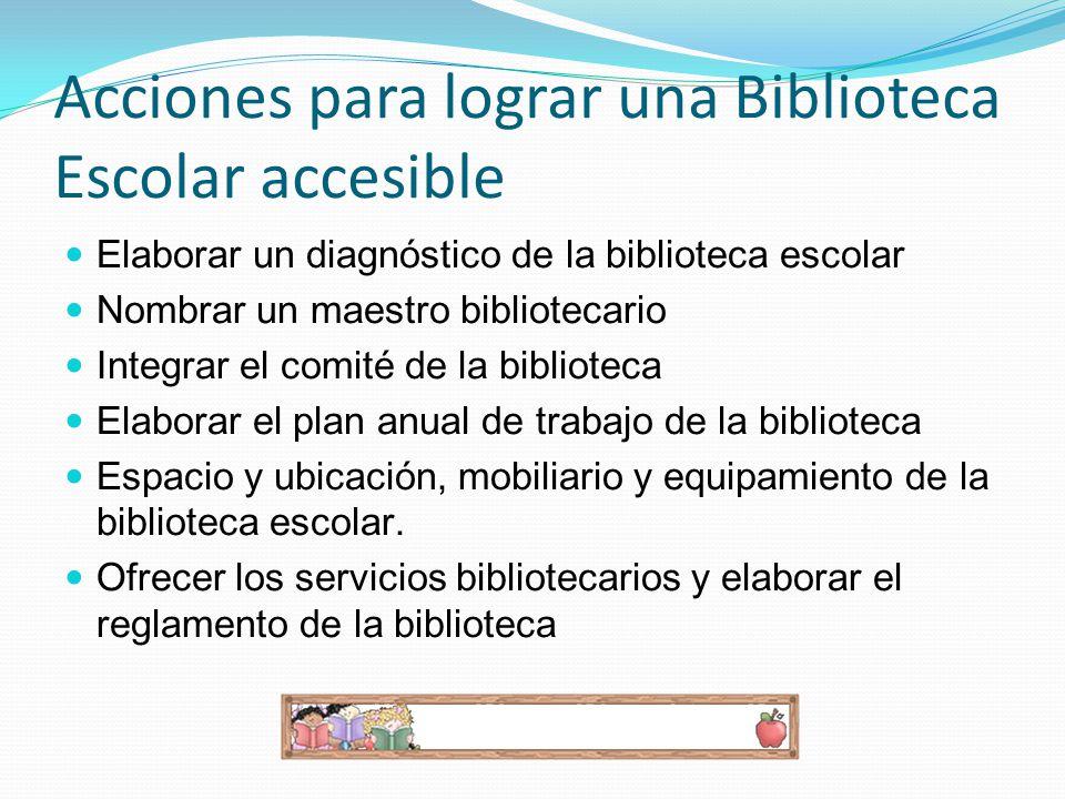 Acciones para lograr una Biblioteca Escolar accesible