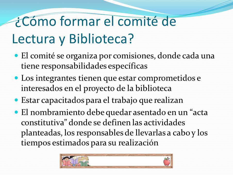 ¿Cómo formar el comité de Lectura y Biblioteca