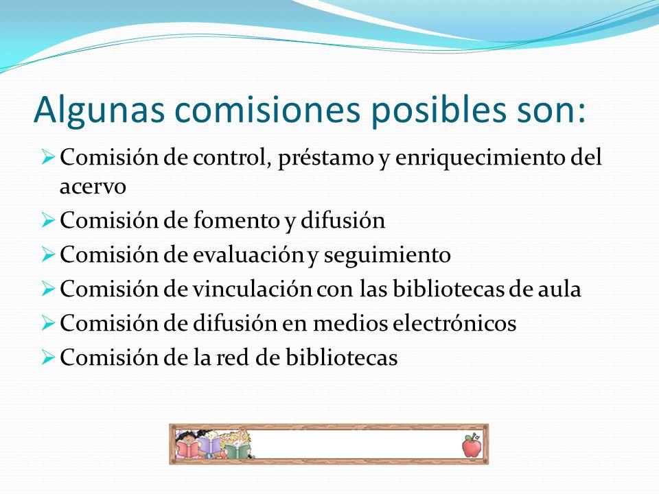 Algunas comisiones posibles son: