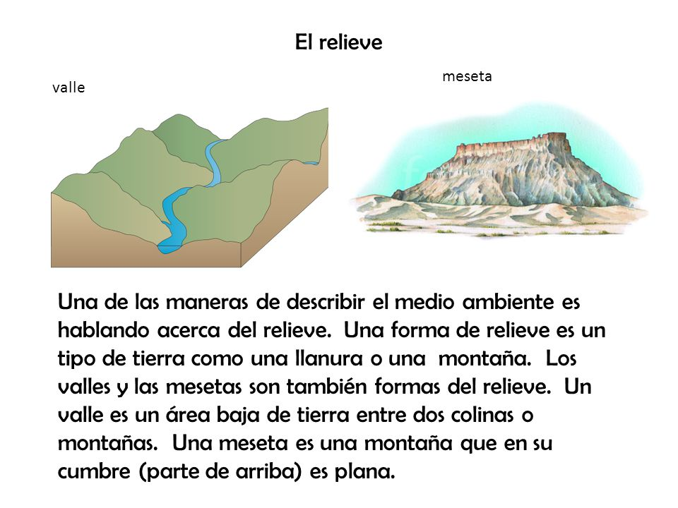 El relieve meseta. valle.