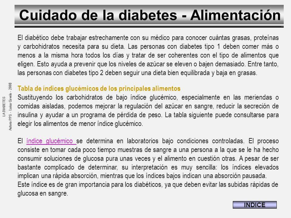 LA DIABETES Fuentes: Medline Plus – Servicio de