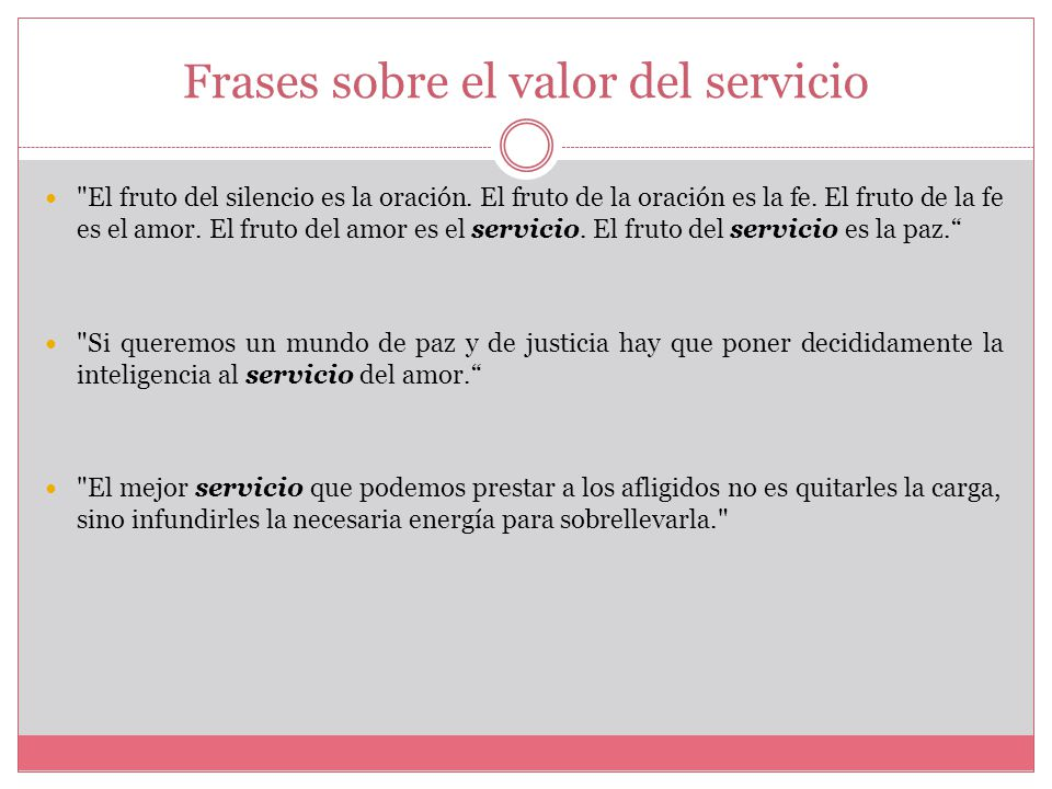 Frases Infantiles Sobre El Valor De La Justicia En El Mundo: El Valor De El Servicio.
