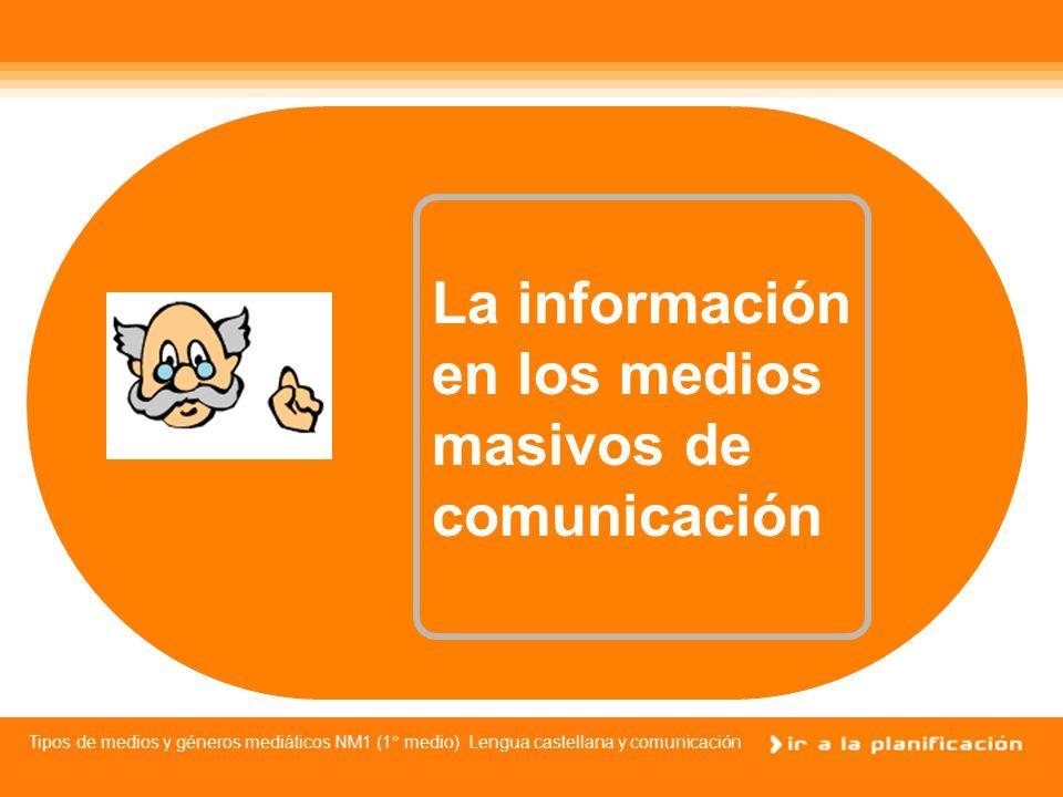 La información en los medios masivos de comunicación