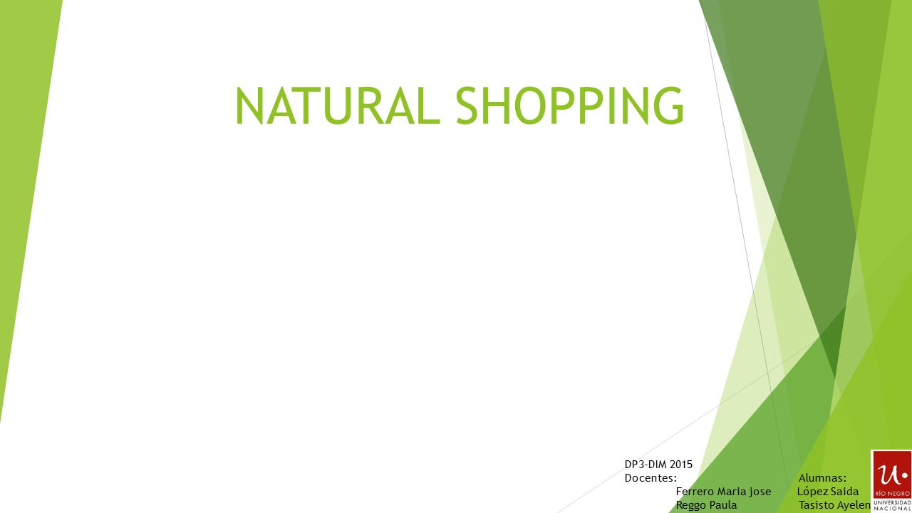 Natural shopping dp3 dim 2015 docentes alumnas ppt for Docentes exterior 2015