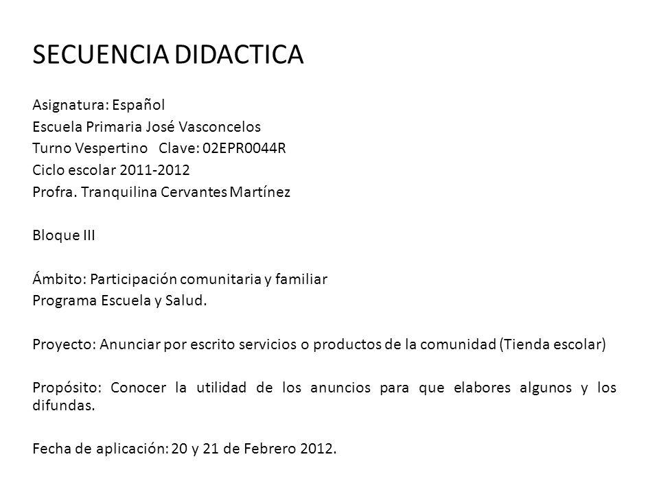 SECUENCIA DIDACTICA Asignatura: Español