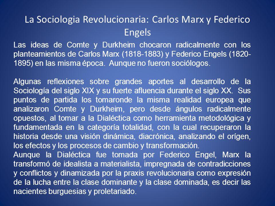 La Sociologia Revolucionaria: Carlos Marx y Federico Engels
