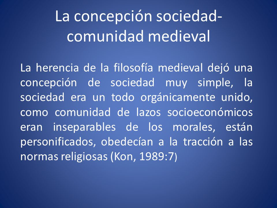 La concepción sociedad- comunidad medieval