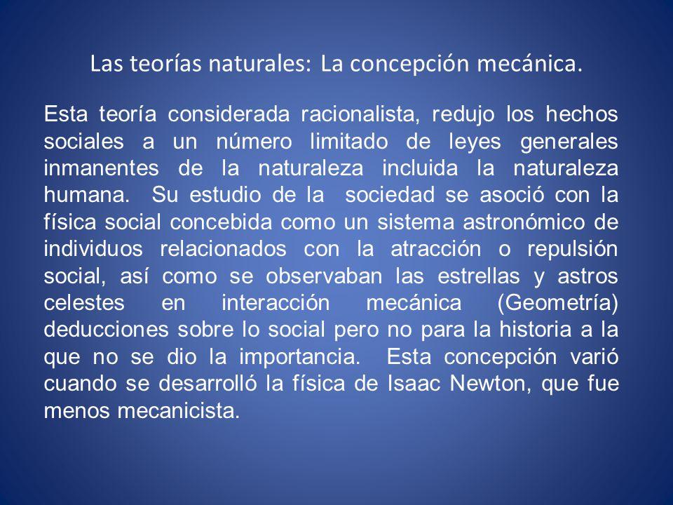 Las teorías naturales: La concepción mecánica.