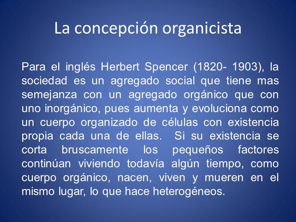 La concepción organicista