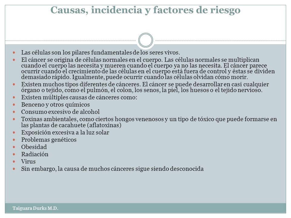 Causas, incidencia y factores de riesgo