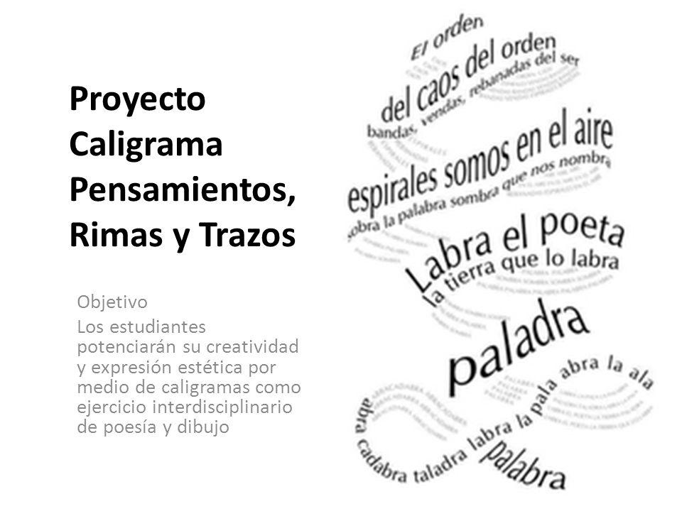 Proyecto Caligrama Pensamientos Rimas Y Trazos Ppt Video