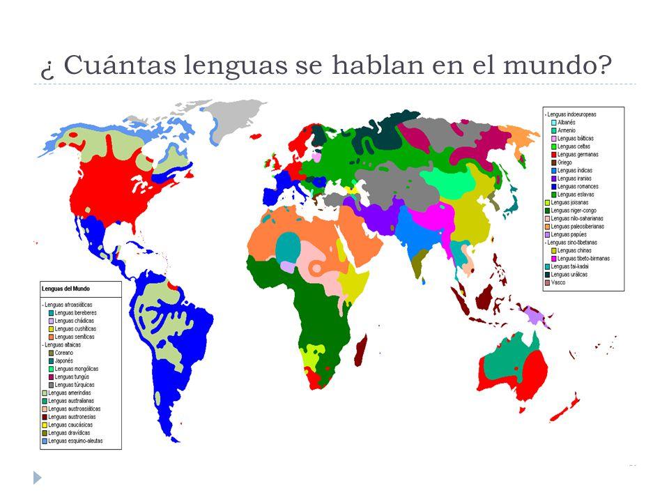 ¿ Cuántas lenguas se hablan en el mundo