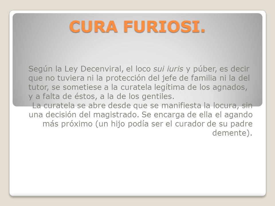 CURA FURIOSI.