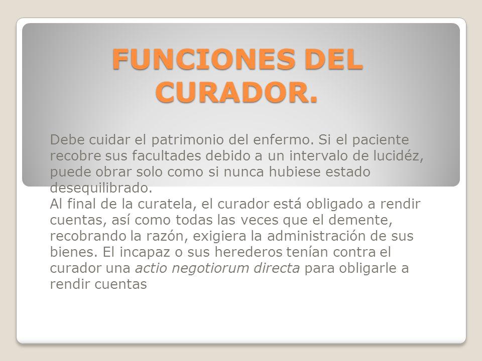 FUNCIONES DEL CURADOR.