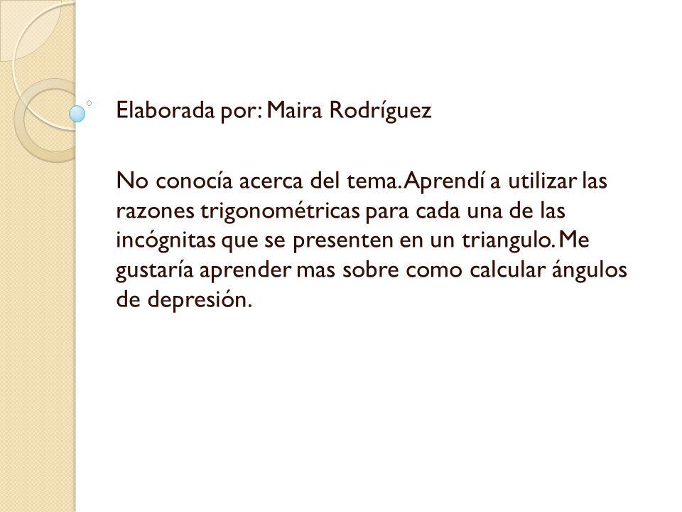 Elaborada por: Maira Rodríguez