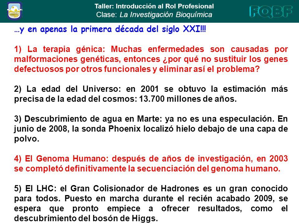 Taller introducci n al rol profesional la investigaci n for En 2003 se completo la secuenciacion del humano