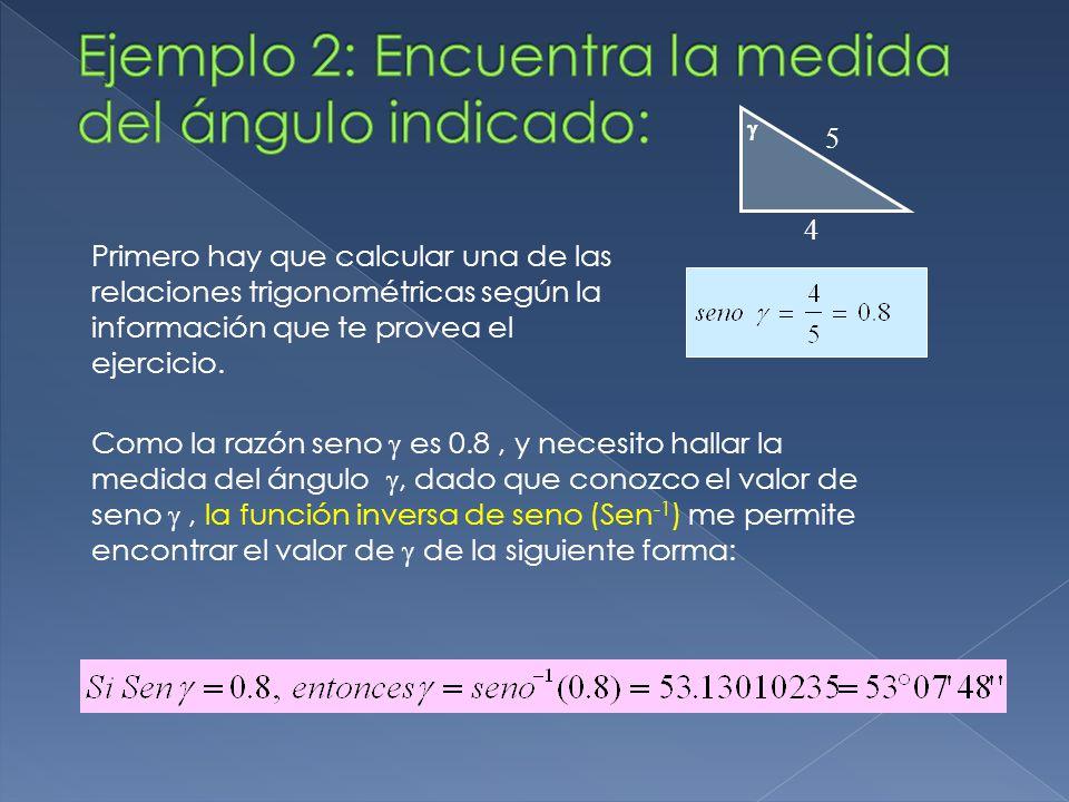 Ejemplo 2: Encuentra la medida del ángulo indicado: