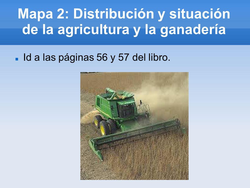 Mapa 2: Distribución y situación de la agricultura y la ganadería