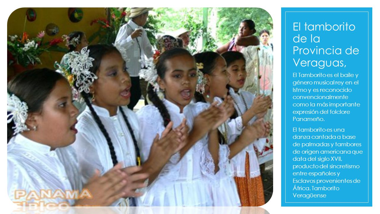 El Tamborito El tamborito de la Provincia de Veraguas,