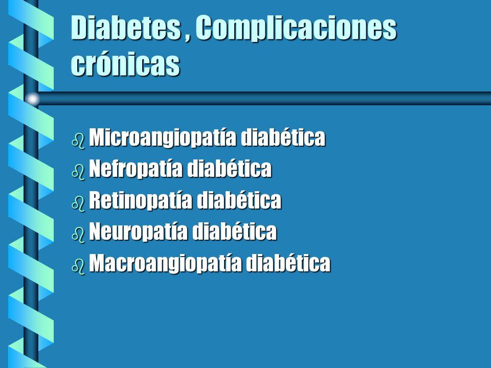 Diabetes Es un estado de hiperglicemia crónica debido a