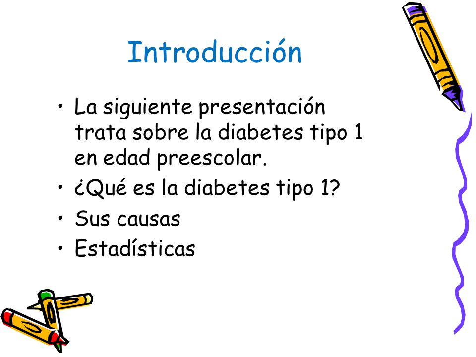 Diabetes Tipo 1 en la Edad Preescolar - ppt descargar