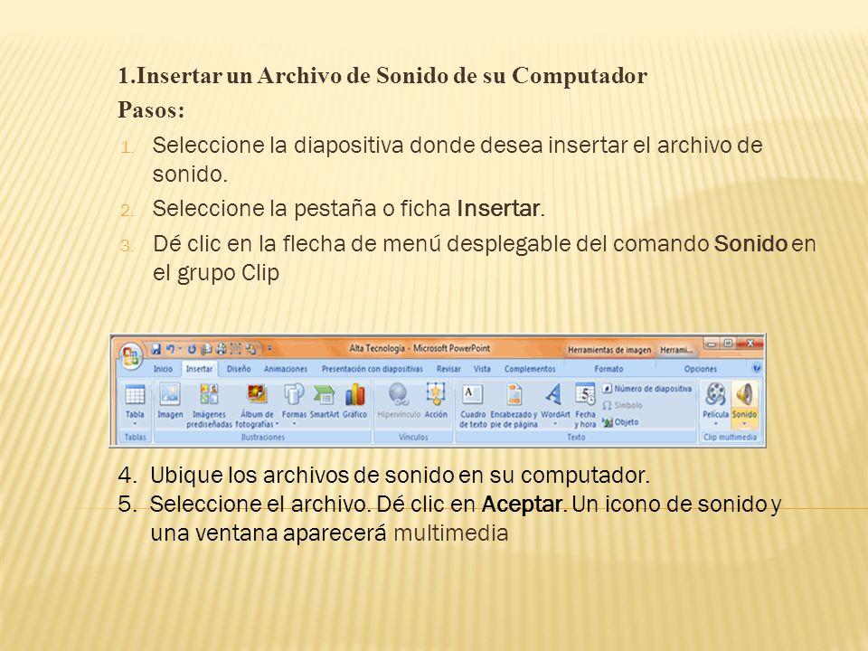 1.Insertar un Archivo de Sonido de su Computador