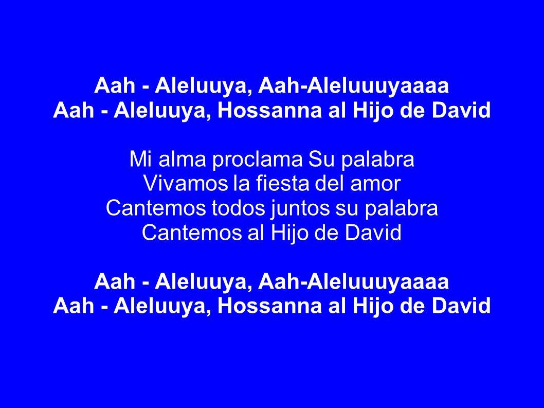 Aah - Aleluuya, Aah-Aleluuuyaaaa