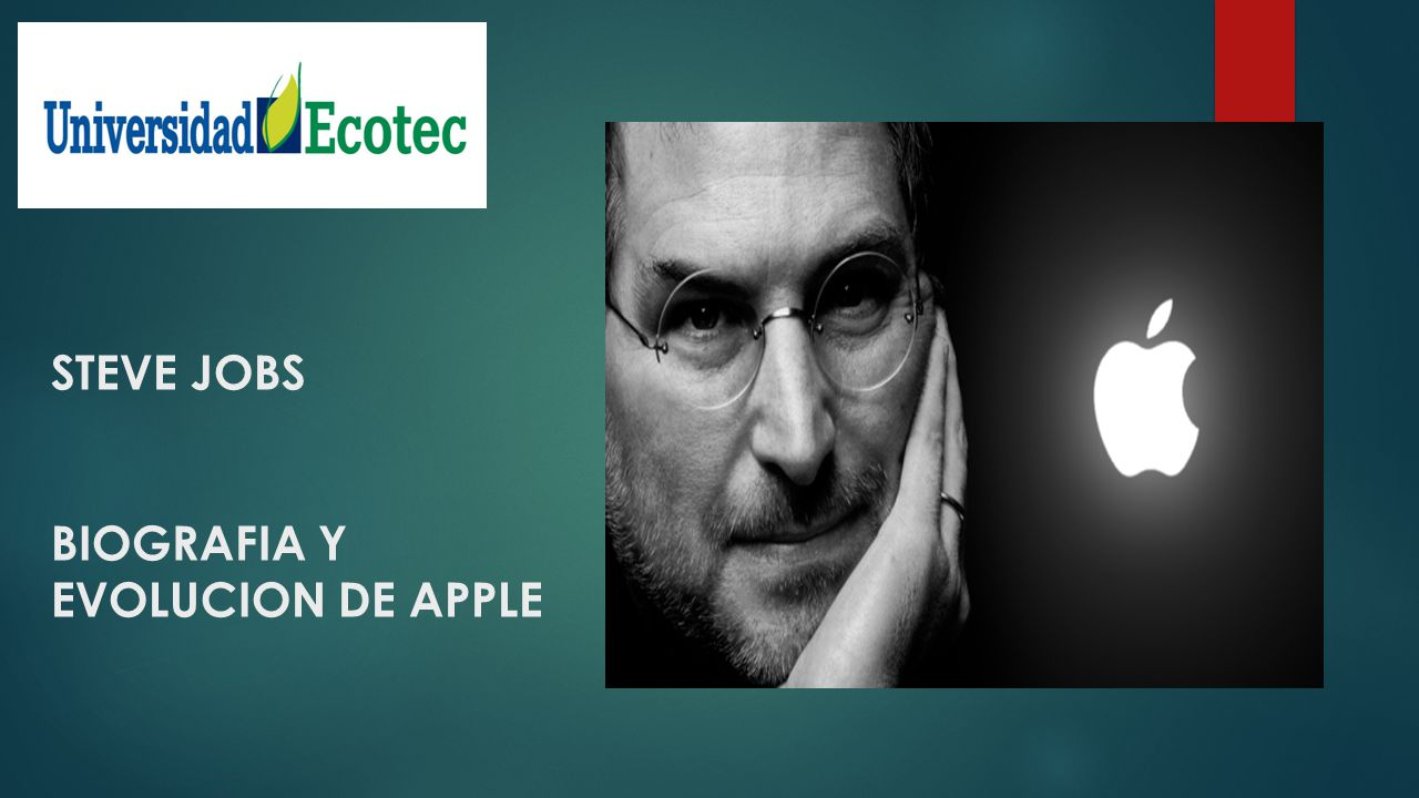 1 steve jobs biografia y evolucion de apple
