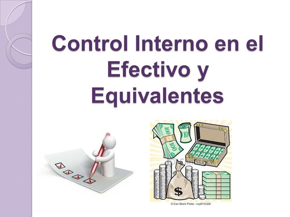 Control Interno en el Efectivo y Equivalentes