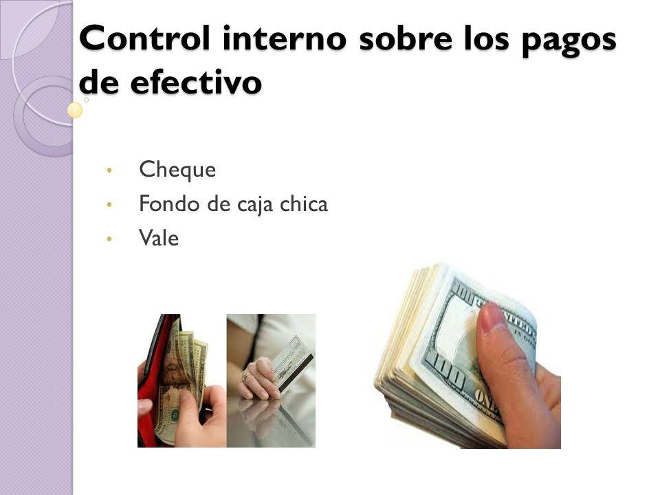 Control interno sobre los pagos de efectivo