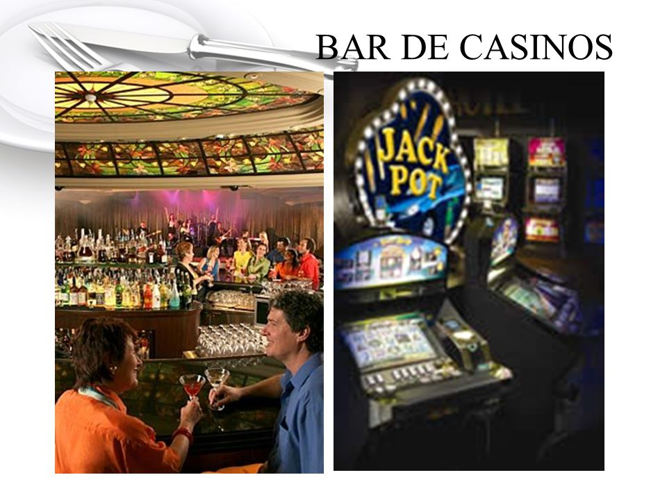 BAR DE CASINOS