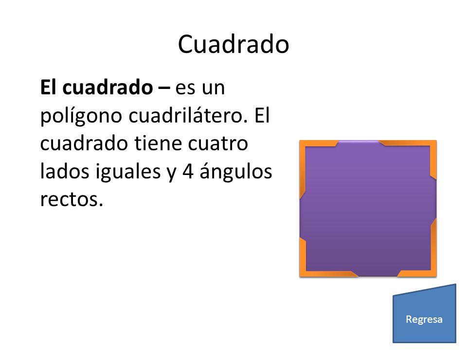 Cuadrado El cuadrado – es un polígono cuadrilátero. El cuadrado tiene cuatro lados iguales y 4 ángulos rectos.