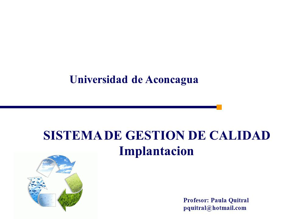 Universidad de Aconcagua SISTEMA DE GESTION DE CALIDAD